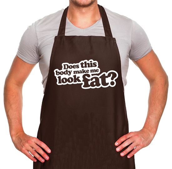 Does This Body Make Me Look Fat? Apron