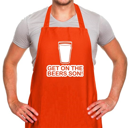 Get On The Beers Son! Apron
