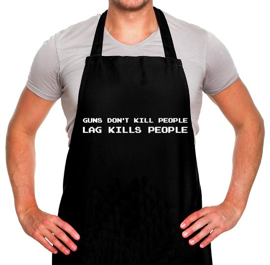 Guns Don't Kill People Lag Kills People Apron