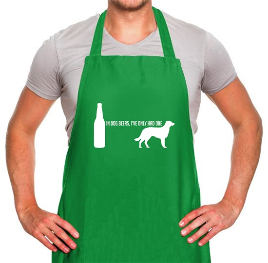 In Dog Beers, I've Only Had One Apron