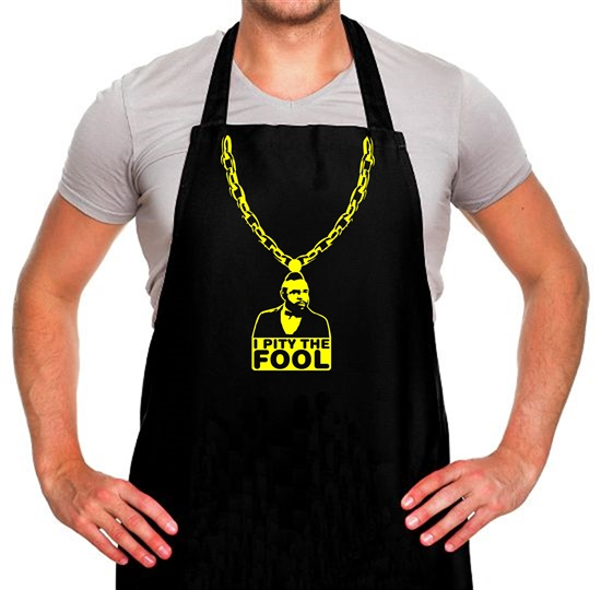 I pity the fool medallion Apron