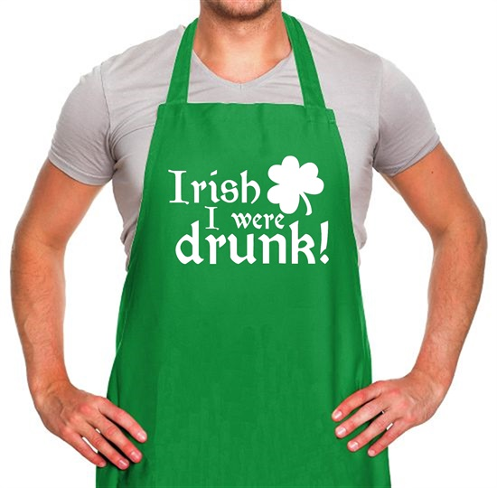 Irish I Were Drunk Apron