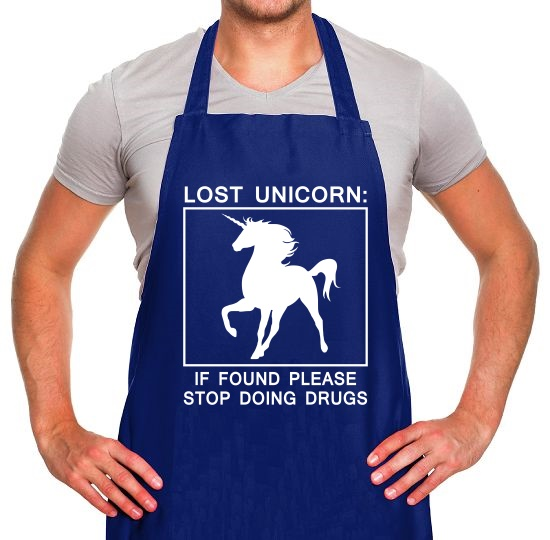 Lost Unicorn : If Found Please Stop Doing Drugs Apron