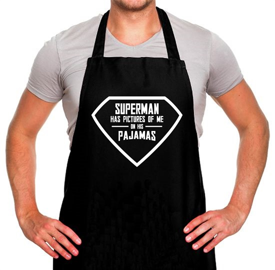 Superman Has Pictures Of Me On His Pajamas Apron