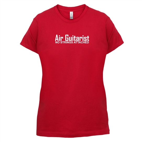 Air Guitarist - No Strings attached t-shirts for ladies