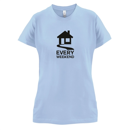 House Every Weekend t-shirts for ladies