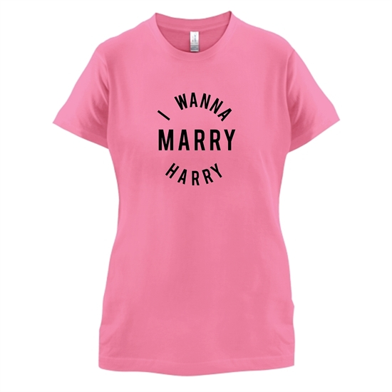 I Wanna Marry Harry t-shirts for ladies