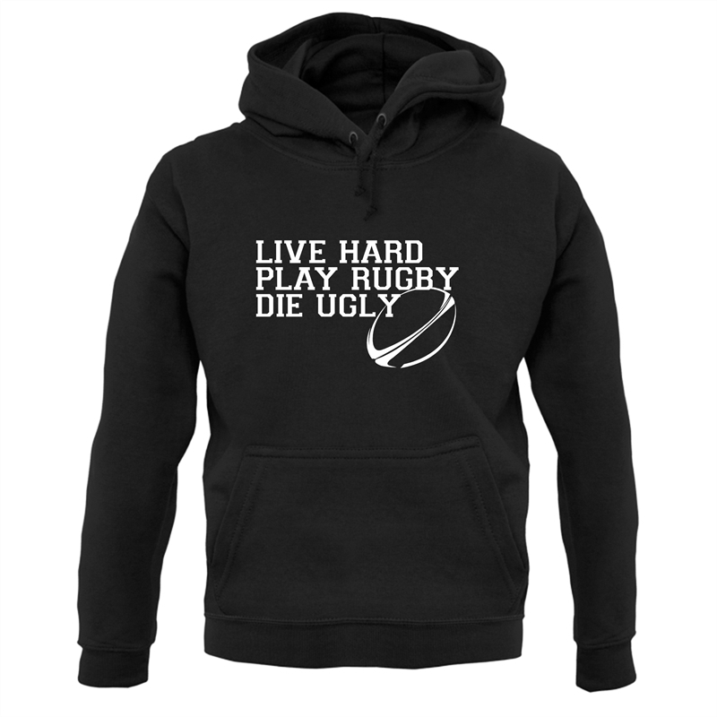 Live Hard Play Rugby Die Ugly Hoodies