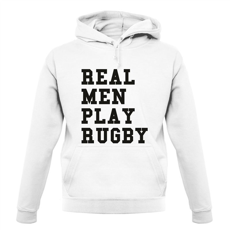 Real Men Play Rugby Hoodies
