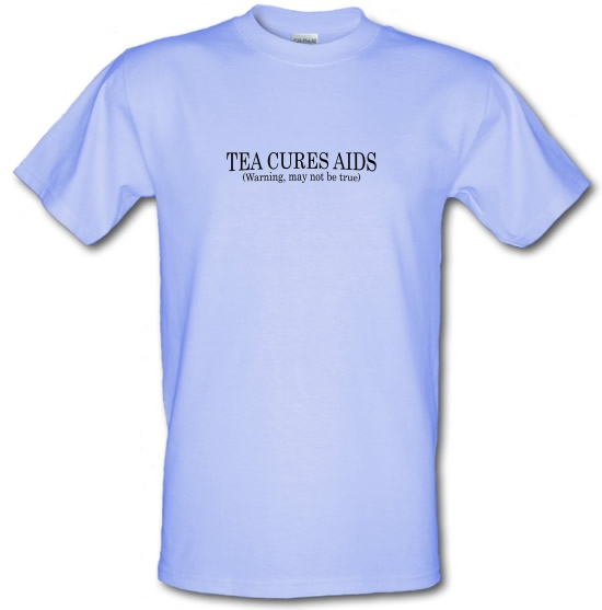 Tea Cures Aids (Warning, May Not Be True) T-Shirts for Kids