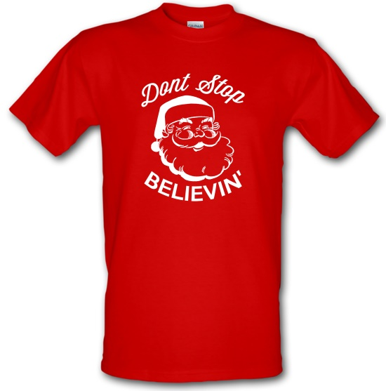 Don't Stop Believing t shirt