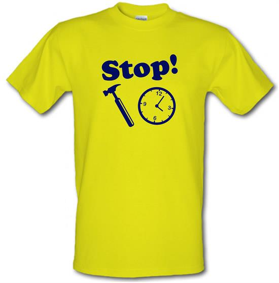 Stop! Hammer Time t-shirts