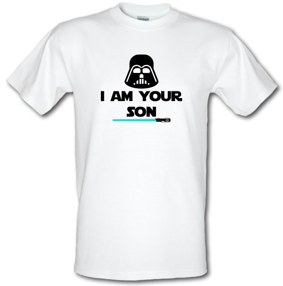 I Am Your Son t-shirts