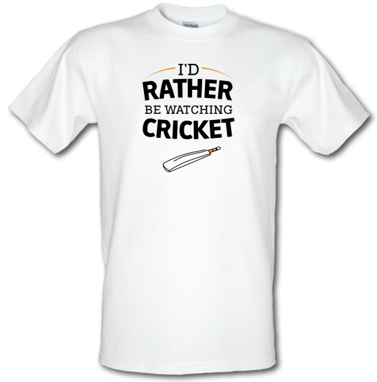 I'd Rather Be Watching Cricket t-shirts