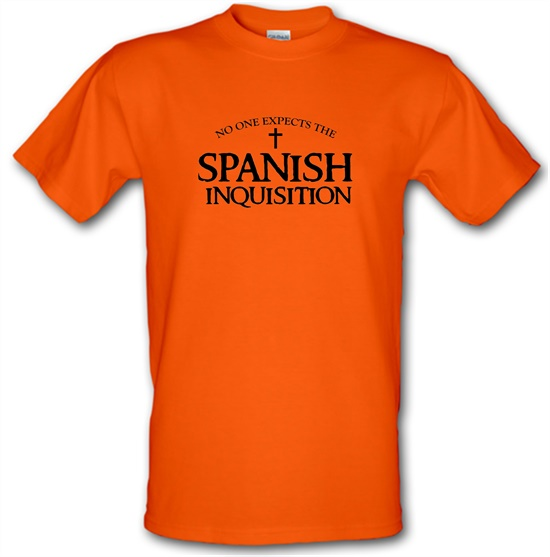 No One Expects The Spanish Inquisition t shirt