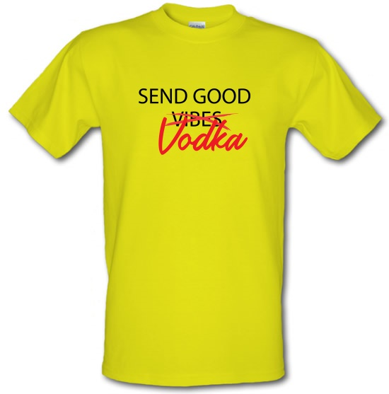 Send Good Vodka t-shirts