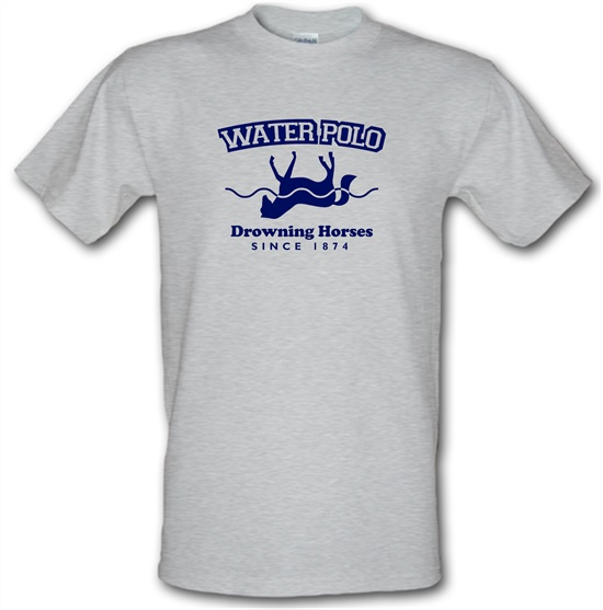 Water Polo - Drowning Horses Since 1874 t shirt