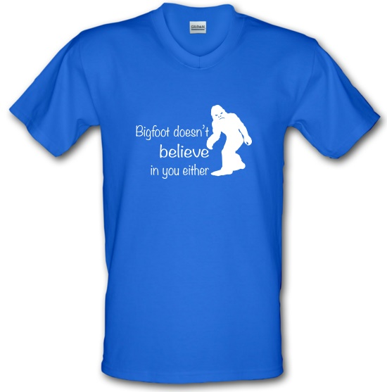 Bigfoot Doesn't Believe In You V-Neck T-Shirts