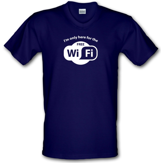 I'm Only Here For The Free WiFi V-Neck T-Shirts