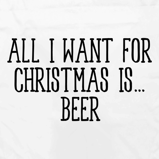 All I Want For Christmas Is Beer Apron