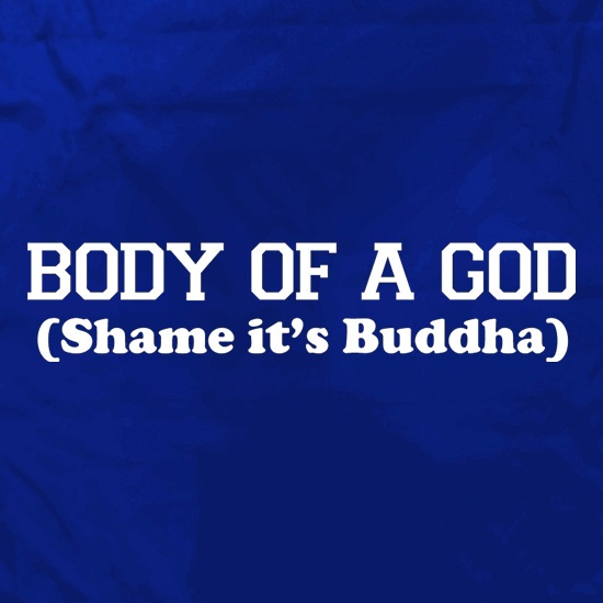 Body Of A God, Shame It's Buddha Apron