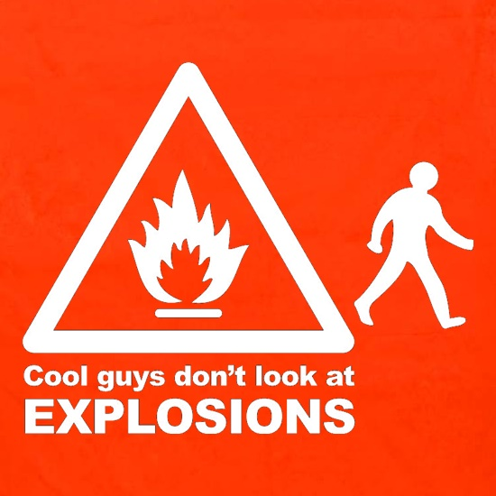Cool Guys Don't Look At Explosions Apron