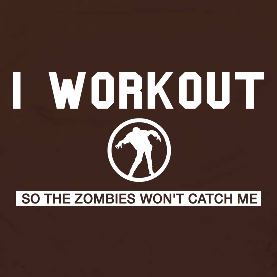 I Workout so the Zombies won't catch Me Apron