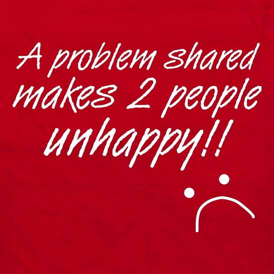A Problem Shared Makes Two People Unhappy! Apron