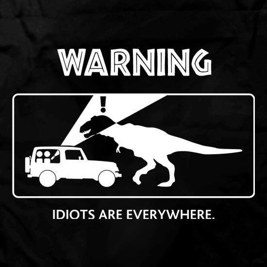 Warning Idiots Are Everywhere Apron