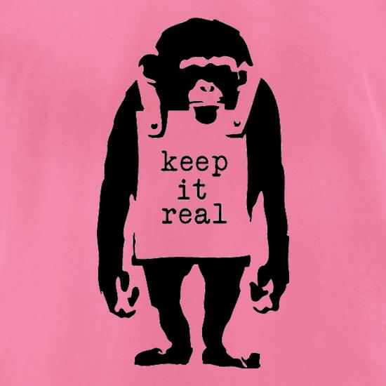 Banksy Keep It Real t-shirts for ladies