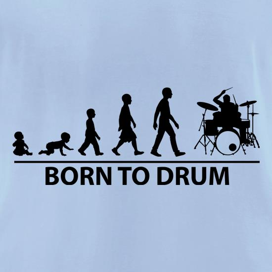 Born To Drum t-shirts for ladies