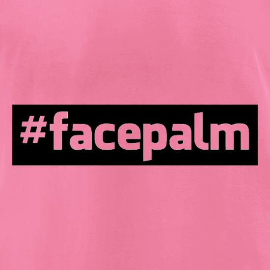 Face Palm t-shirts for ladies