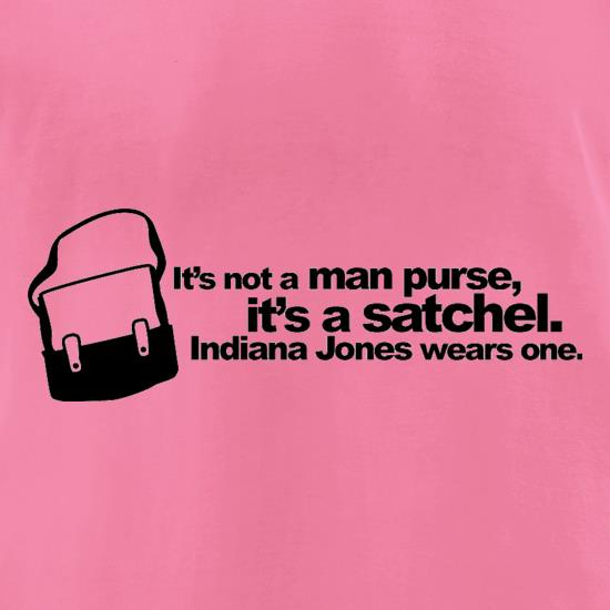 It's Not A Man Purse t-shirts for ladies