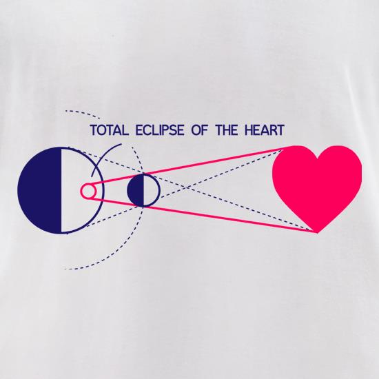 Total Eclipse Of The Heart t-shirts for ladies