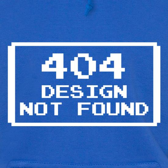 Design Not Found Hoodies