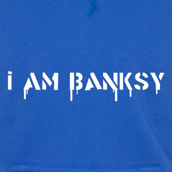 I Am Banksy Hoodies