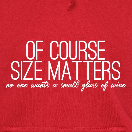 Of Course Size Matters Hoodies