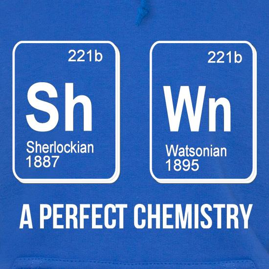 SherlockHolmes -A Perfect Chemistry Hoodies