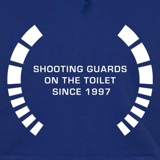 Shooting Guards On The Toilet Since 1997 Hoodies