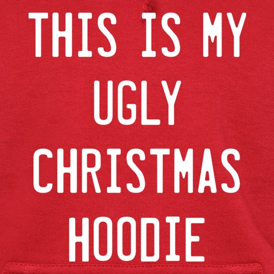 This Is My Ugly Christmas Hoodie Hoodies