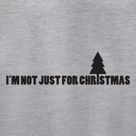 I'm Not Just For Christmas Jumpers