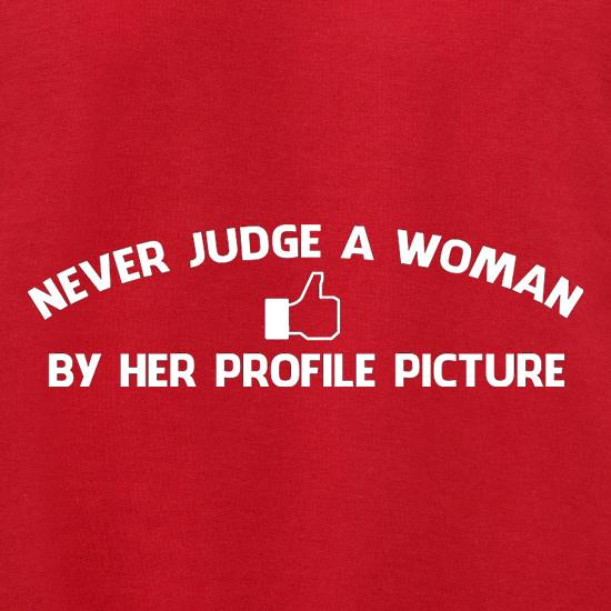 Never Judge A Woman By Her Profile Picture Jumpers