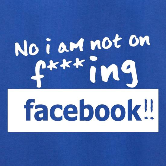 No I Am Not On F***ing Facebook Jumpers