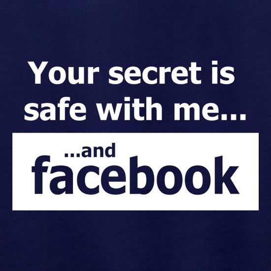 Your Secret Is Safe With Me And Facebook Jumpers