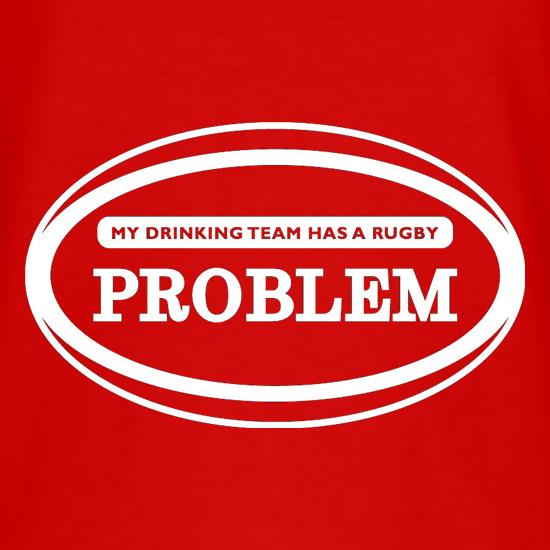 My Drinking Team Has A Rugby Problem T-Shirts for Kids