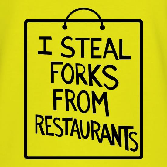 I Steal Forks From Restaurants T-Shirts for Kids