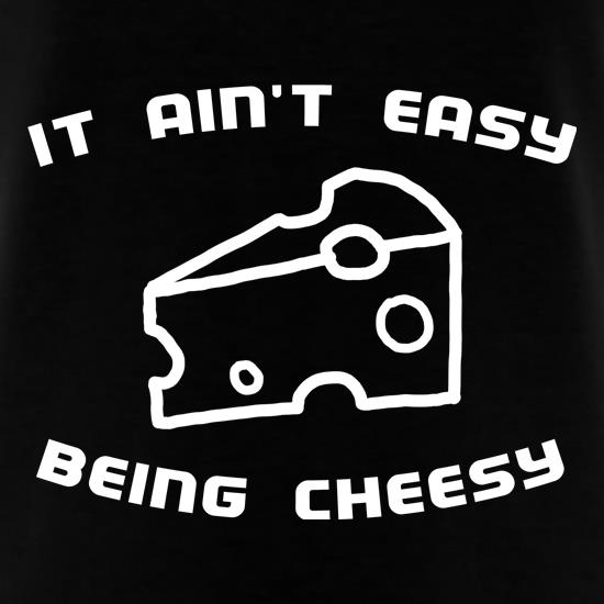 It Ain't Easy Being Cheesy T-Shirts for Kids