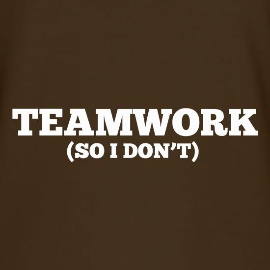 Teamwork (So I Don't) T-Shirts for Kids
