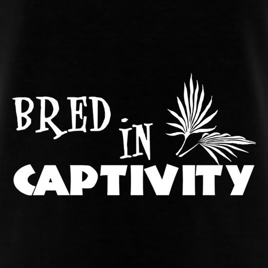 Bred In Captivity t-shirts