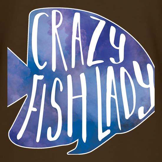 Crazy Fish Lady t-shirts